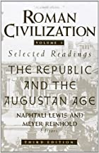 Roman Civilization: The Republic and the…