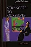 Kristeva, Julia: Strangers to Ourselves