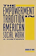 The Empowerment Tradition in American Social…