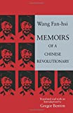 Fan-Hsi, Wang: Memoirs of a Chinese Revolutionary