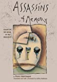 Vidal-Naquet, Pierre: Assassins of Memory: Essays on the Denial of the Holocaust
