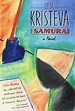 Kristeva, Julia: The Samurai