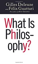 What Is Philosophy? by Gilles Deleuze