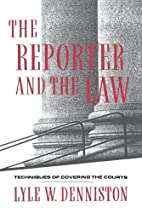 The Reporter and the Law: Techniques of…