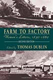Dublin, Thomas: Farm to Factory: Women's Letters, 1830-1860