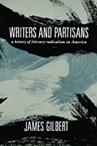 Writers and Partisans: A History of Literary…