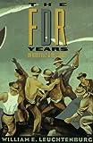 Leuchtenburg, William E.: The FDR Years