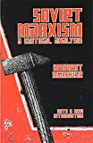 Marcuse, Herbert: Soviet Marxism: A Critical Analysis