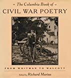The Columbia Book of Civil War Poetry: From…