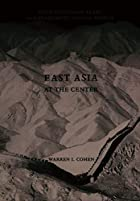 East Asia at the Center: Four Thousand Years…