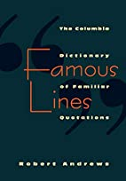 Famous Lines by Robert Andrews