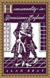 Bray, Alan: Homosexuality in Renaissance England