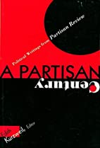 A Partisan Century by Edith Kurzweil