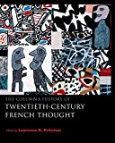Kritzman, Lawrence D.: The Columbia History of Twentieth-Century French Thought