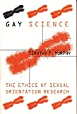 Murphy, Timothy F.: Gay Science