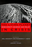 Cracraft, Joel: The Living Planet in Crisis: Biodiversity Science and Policy