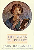 Hollander, John: Work of Poetry