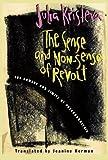 Kristeva, Julia: The Sense and Non-Sense of Revolt