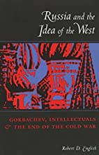Russia and the Idea of the West: Gorbachev,…