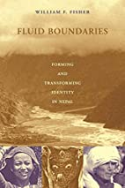 Fluid Boundaries by William F. Fisher
