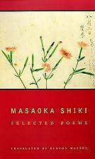 Masaoka Shiki by Masaoka Shiki