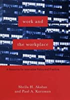 Work and the Workplace: A Resource for…