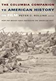 Rollins, Peter: Columbia Companion to American History of Film