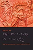 The Weaving of Mantra by Ryûichi…