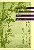 Hardy, Grant: Worlds of Bronze and Bamboo: Sima Qian's Conquest of History