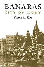 Banaras by Diana L. Eck