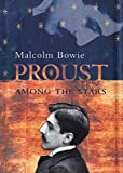 Bowie, Malcolm: Proust Among the Stars