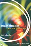 Devlin, Keith: Mathematics: The New Golden Age