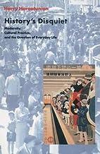 History's Disquiet by Harry Harootunian