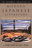 Rimer, J. Thomas: The Columbia Anthology of Modern Japanese Literature: From Restoration to Occupation, 1868-1945 (Modern Asian Literature Series) (vol. 1)