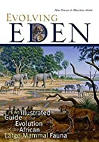 Evolving Eden: An Illustrated Guide to the…
