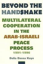 Beyond the Handshake by Dalia Dassa Kaye