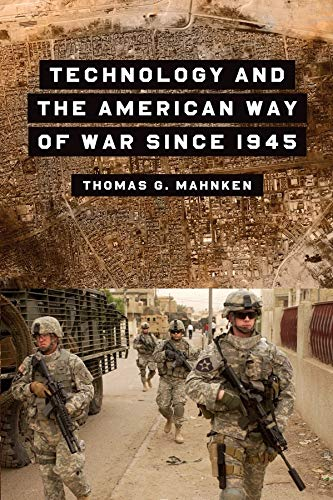 technology-and-the-american-way-of-war-since-1945