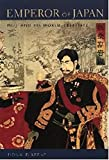 Keene, Donald: Emperor of Japan: Meiji and His World, 1852-1912