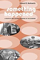 Something Happened: A Political and Cultural…