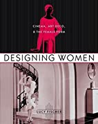Designing Women (Film and Culture Series) by…