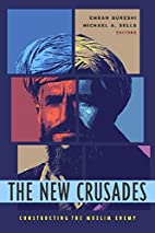 The New Crusades: Constructing the Muslim…