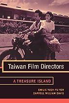 Taiwan Film Directors: A Treasure Island…