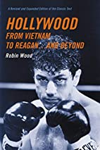 Hollywood from Vietnam to Reagan...and…