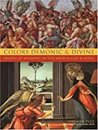 Colors Demonic and Divine: Shades of Meaning…