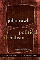 Political Liberalism by John Rawls
