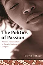 The Politics of Passion: Women's Sexual…