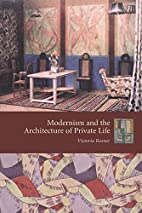 Modernism and the Architecture of Private…
