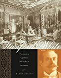 Craven, Wayne: Stanford White: Decorator in Opulence and Dealer in Antiquities