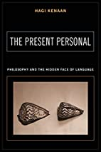The Present Personal by Hagi Kenaan