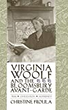 Froula, Christine: Virginia Woolf And The Bloomsbury Avant-Garde: War, Civilization, Modernity